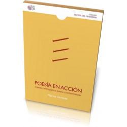 POESÍA EN ACCIÓN: poemas críticos en la España contemporánea