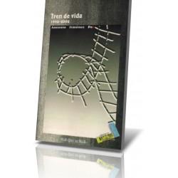 TREN DE VIDA (1992-2002)