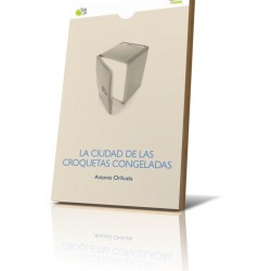 LA CIUDAD DE LAS CROQUETAS CONGELADAS