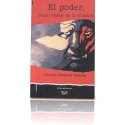 EL PODER, TRISTE ROPAJE DE LA CRIATURA