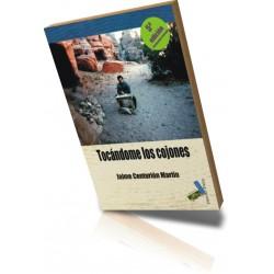 TOCÁNDOME LOS COJONES