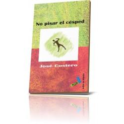 NO PISAR EL CÉSPED