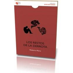 LOS RESTOS DE LA DERROTA