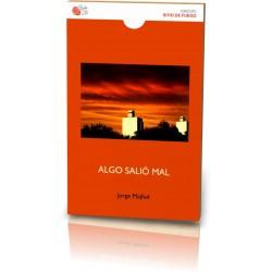 ALGO SALIÓ MAL