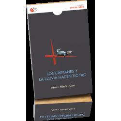 LOS CAIMANES Y LA LLUVIA HACEN TIC TAC