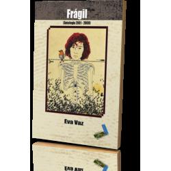 FRÁGIL (ANTOLOGÍA 2001-2009)
