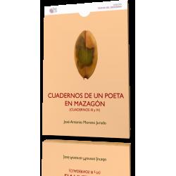 CUADERNOS DE UN POETA EN MAZAGÓN (Cuadernos III y IV)