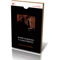 ENTRE DORAMAS Y CUAUTHÉMOC