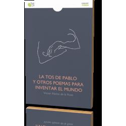 LA TOS DE PABLO Y OTROS POEMAS PARA INVENTAR EL MUNDO