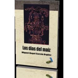 LOS DÍAS DEL MAÍZ