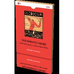 TESTAMENTO VIENÉS. Enfermedad, agonía y muerte de Egon Schiele